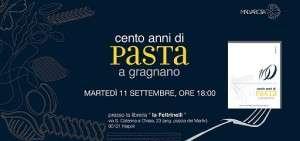 100 Anni di Pasta di Gragnano